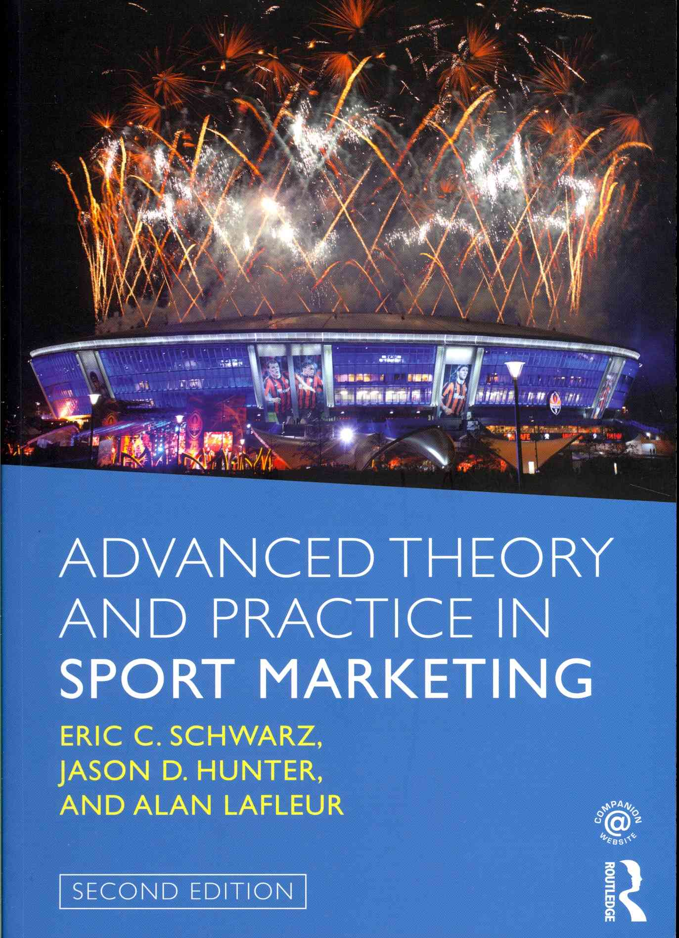 Advanced Theory and Practice in Sport Marketing By Schwarz, Eric/ Hunter, Jason