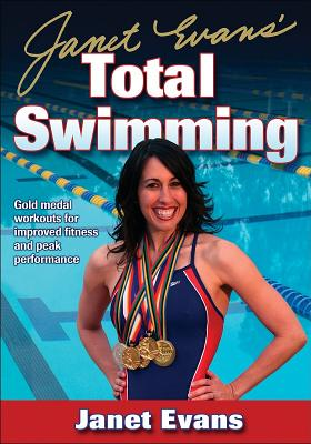 Janet Evans' Total Swimming By Evans, Janet