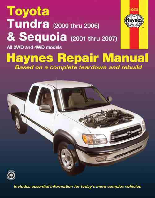Haynes Toyota Tundra (2000 Thru 2006) & Sequoia (2000-2007) Automotive Repair Manual By Stubblefield, Mike/ Haynes, John Harold